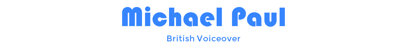 Michael Paul British Voiceover